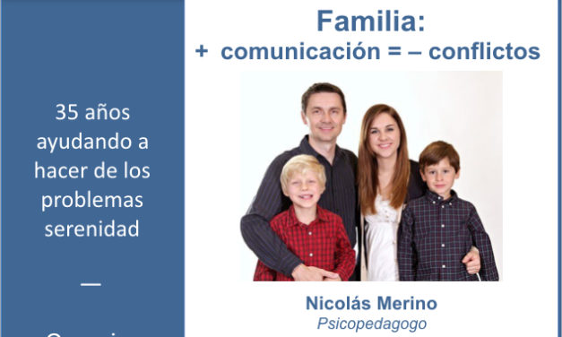 Familia: + comunicación = – conflictos